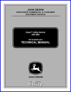 John Deere GATOR UTILITY XUV 620i Technical Service Repair Manual TM1736 Book
